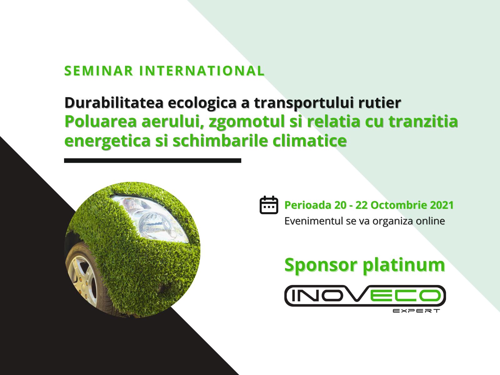 Eveniment online sponsorizat de INOVECO: Durabilitatea ecologica a transportului rutier